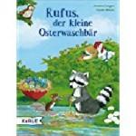 """""""Rufus, der kleine Osterwaschbär"""""""