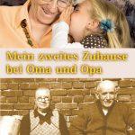 Liebevolle Erinnerungen  an Oma und Opa