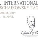 V. Internationale Tschaikowsky-Tage 6.-16. April 19